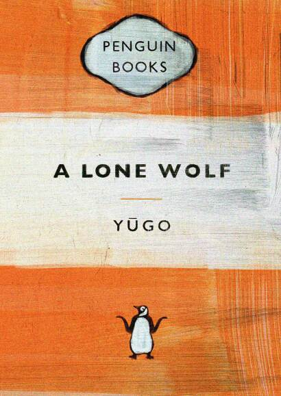 A mock up of a Penguin Book cover with the title 'A Lone Wolf'. Digital painting by Aphrodite Delaguiado.